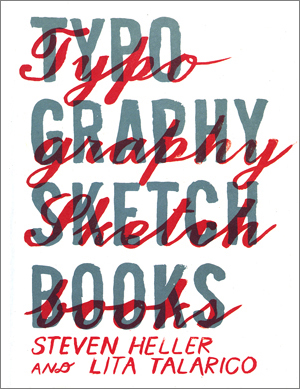 Typography Sketchbooks Heller